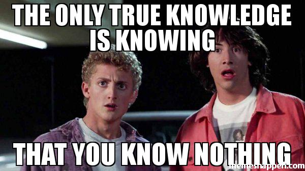 The-only-true-knowledge-is-knowing-That-you-know-noThing-meme-40139